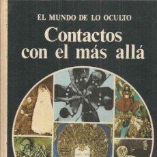 Libros de segunda mano: CONTACTOS CON EL MÁS ALLÁ - EL MUNDO OCULTO - ROY STEMMAN. Lote 35549168