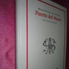 Libros de segunda mano: MEMORIA DE LAS OBRAS DEL PUERTO DEL MUSEL. Lote 35570074