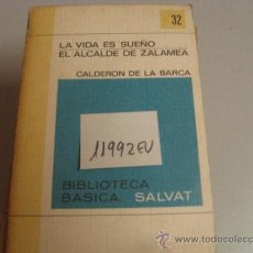 Libros de segunda mano: LA VIDA ES SUEÑO EL ALCALDE DE ZALAMEACALDERON DE LA BARCA2,00. Lote 35570133