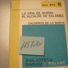 Libros de segunda mano: LA VIDA ES SUEÑO EL ALCALDE DE ZALAMEACALDERON DE LA BARCA2,00. Lote 35661129