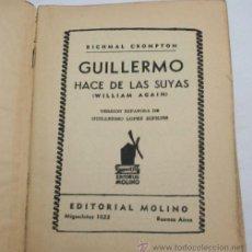 Libros de segunda mano: GUILLERMO HACE DE LAS SUYAS - 1ª EDICION 1940. Lote 35578702