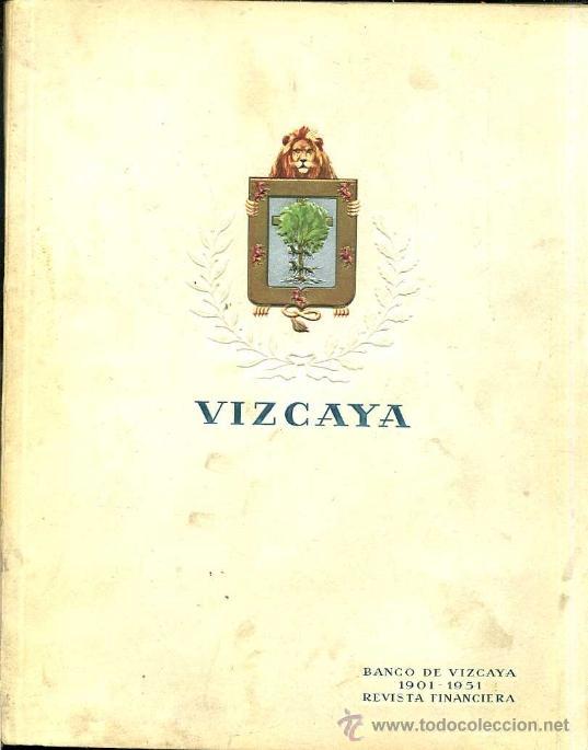 HOMENAJE A LA ECONOMÍA DE VIZCAYA 1901/1951 - 484 PÁGINAS, MAPAS DESPLEGABLES Y FOTOGRAFÍAS (Libros de Segunda Mano - Historia - Otros)