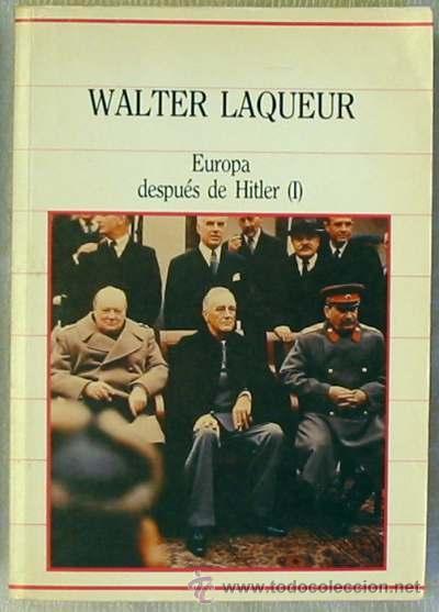 EUROPA DESPUÉS DE HITLER I - WALTER LAQUEUR - SARPE 1985 -VER ÍNDICE (Libros de Segunda Mano - Historia - Otros)
