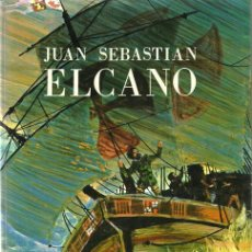 Libros de segunda mano: JUAN SEBASTIÁN EL CANO - EFRÉN QUNITANILLA, ALFAYA Y TEO - ED EVEREST - 1977. Lote 269844288