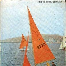 Libros de segunda mano: PATRONES DE EMBARCACIONES DEPORTIVAS.JOSE DE SIMON QUINTANA. Lote 35601232