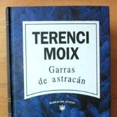 Libros de segunda mano: TERENCI MOIX - GARRAS DE ASTRACÁN - (NUEVO). Lote 35603375