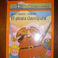 Libros de segunda mano: EL PIRATA GARRAPATA. JUAN MUÑOZ MARTIN. Lote 35776506