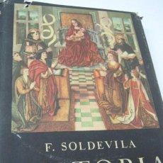 Libros de segunda mano: HISTORIA DE ESPAÑA SOLDEVILA T.I - MAPAS ARBOLES GENEALOGICOS DESPLEGABLES. Lote 48208909