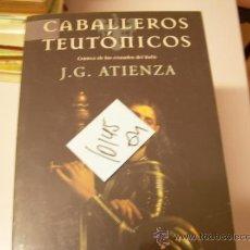 Libros de segunda mano: CABALLEROS TEUTONICOS CRONICA DE LOS CRUZADOS DEL HIELOJ G ATIENZAMITOLOGIA MEDIEVAL10,4. Lote 35786626