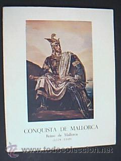 CONQUISTA DE MALLORCA. REINO DE MALLORCA (1229-1349). COORD. J. MASCARÓ PASARIUS, 1975 (Libros de Segunda Mano - Historia - Otros)