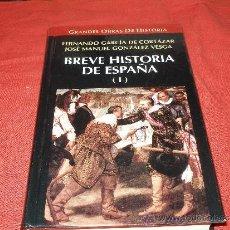 Libros de segunda mano: BREVE HISTORIA DE ESPAÑA - FERNANDO GARCIA DE CORTAZAR - JOSE MANUEL GONZALEZ VESGA. Lote 35714771