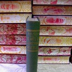 Libros de segunda mano: EL ARTE DE CONSTRUIR MUEBLES . AUTOR : PELTON, B.W. . Lote 35829568