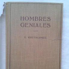 Libros de segunda mano: HOMBRES GENIALES.ERNEST KRETSCHMER.EDITO. LABOR.1954. Lote 35865589
