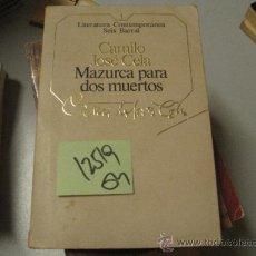 Libros de segunda mano: MAZURCA PARA DOS MUERTOS CAMILO JOSE CELA19842,00. Lote 35885844