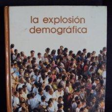 Libros de segunda mano: LA EXPLOSIÓN DEMOGRÁFICA ___ BIBLIOTECA SALVAT DE GRANDES TEMAS. Lote 35881578