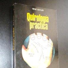 Libros de segunda mano: QUIROLOGIA PRACTICA /RENE BUTLER. Lote 35901058