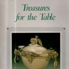 Libros de segunda mano: TREASURE FOR THE TABLE, SILVER FROM THE CHRYSLER MUSEUM, NEW YORK 1989, 120PÁGS, 24X32CM. Lote 35911296