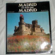 Libros de segunda mano: MADRID ES MÁS QUE MADRID;LUIS CARANDELL/RAMÓN MASATS;LUNWERG 1984. Lote 35962844