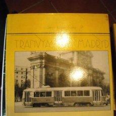 Libros de segunda mano: TRANVIAS DE MADRID POR CARLOS LOPEZ BUSTOS. Lote 35979753