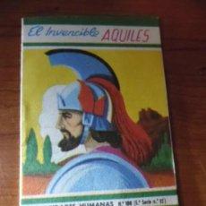 Libros de segunda mano: CELEBRIDADES HUMANAS - Nº 108 - 5ª SERIE Nº12 - 1961 EL INVENCIBLE AQUILES. Lote 35997236