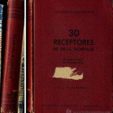 Livres d'occasion: - 30 RECEPTORES DE FACIL MONTAJE UN CURSO PRACTICO DE RADIOMONTADOR BIBLIOTECA DEL RADI. Lote 35988920