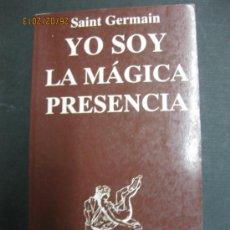 Libros de segunda mano: YO SOY LA MAGICA PRESENCIA POR SAINT GERMAIN. Lote 35993264