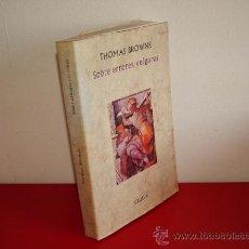Libros de segunda mano: SOBRE ERRORES VULGARES. BROWNE, THOMAS. SIRUELA ED REF (. Lote 61914488