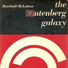 Libros de segunda mano: THE GUTEMBERG GALAXY DE MARSHALL MCLUHAN. Lote 36033350