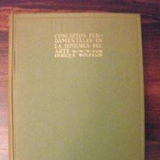 Libros de segunda mano: CONCEPTOS FUNDAMENTALES EN LA HISTORIA DEL ARTE -- ENRIQUE WÖLFFLIN--MADRID, ESPASA-CALPE, 1945. . Lote 36243326