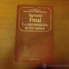 Libros de segunda mano: LA INTERPRETACION DE LOS SUEÑOS, SIGMUND FREUD, OBRAS MAESTRAS DEL PENSAMIENTO CONTEMPORANEO. Lote 36078285