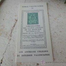 Libros de segunda mano: LIBRO TEMAS VALENCIANOS 22 LOS ANTIGUOS COLEGIOS DE ESTUDIOS VALENCIANOS L-1430/42. Lote 36084355