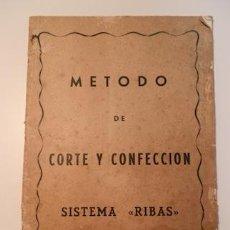 Libros de segunda mano: METODO DE CORTE Y CONFECCIÓN SISTEMA RIBAS -. Lote 145745040