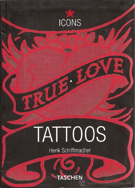 TATTOOS DE HENK SCHIFFMACHER (TASCHEN) (Libros de Segunda Mano - Bellas artes, ocio y coleccionismo - Otros)