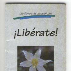 Libros de segunda mano: ¡LIBÉRATE! -ANTHONY DE MELLO-. Lote 36126257