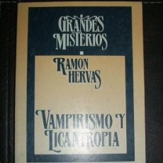 Libros de segunda mano: VAMPIRISMO Y LICANTROPIA, POR RAMÓN HERVAS - LIBROS RÍO NUEVO - ESPAÑA - 1999. Lote 36136343