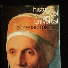Libros de segunda mano: HISTORIA DEL ARTE UNIVERSAL. EL RENACIMIENTO. WACKERMANGEL. ED. MORETON 1967 250 PAG. Lote 36221077
