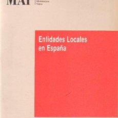 Libros de segunda mano: ENTIDADES LOCALES EN ESPAÑA (A-EST-021). Lote 36250979