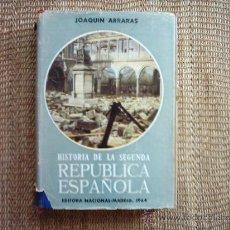 Libros de segunda mano: JOAQUÍN ARRARÁS. HISTORIA DE LA SEGUNDA REPÚBLICA ESPAÑOLA. TOMO II. 1964. ILUSTRADO.. Lote 36253837