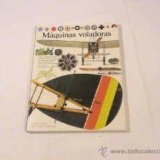 Libros de segunda mano: MÁQUINAS VOLADORAS (AUTOR: ANDREW NAHUM) . Lote 36309524