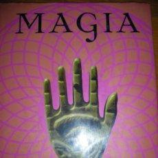 Libros de segunda mano: MAGIA, EL ARTE SECRETO, POR FRANJO TERHART - PARRAGON - UAE - 2007 (NUEVO). Lote 36318465