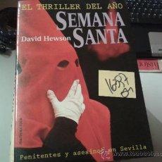 Libros de segunda mano: SEMANA SANTADAVID HEWSON2,00. Lote 43040292