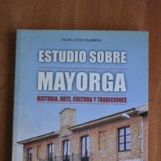 Libros de segunda mano: ESTUDIO SOBRE MAYORGA - ÁNGELA POLO BARRERA. Lote 36332607
