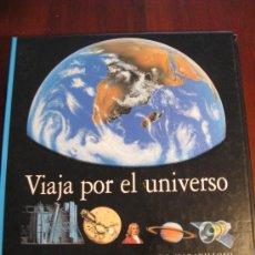 Libros de segunda mano: VIAJA POR EL UNIVERSO.- BIBLIOTECA INTERACTIVA. Lote 36334707