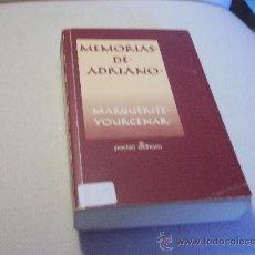 Libros de segunda mano: MEMORIAS DE ADRIANO / MARGUERITE YOURCENAR. Lote 36342086