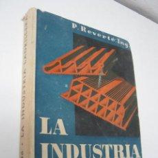 Libros de segunda mano: INGENIERIA - LA INDUSTRIA LADRILLERA - ILUSTRADO PLANOS - AÑO 1966 REVERTÉ. Lote 36364117