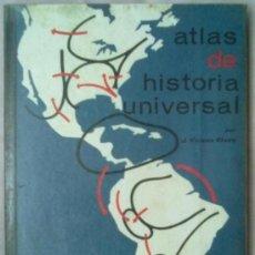 Libros de segunda mano: ATLAS DE HISTORIA UNIVERSAL VICENS VIVES. EDICION 1968 ESCOLAR. Lote 36362433
