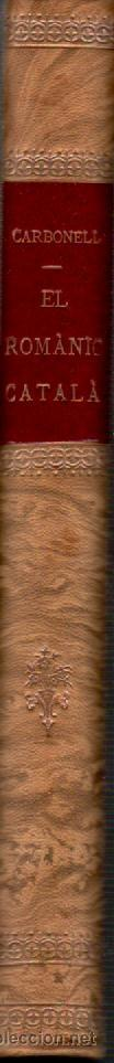 Libros de segunda mano: el romanic catala edicions 62 barcelona 1976 text eduard carbonell fotografies jordi gumi cardona - Foto 2 - 36387696