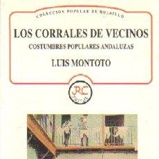 Livres d'occasion: LOS CORRALES DE VECINOS. COSTUMBRES POPULARES ANDALUZAS. AN-217. Lote 36404432