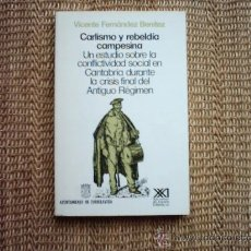 Libros de segunda mano: VICENTE FERNÁNDEZ BENÍTEZ. CARLISMO Y REBELDÍA CAMPESINA. 1ª EDICIÓN 1988.. Lote 36462487