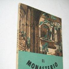 Libros de segunda mano: EL MONASTERIO , JUAN SUBIAS GALTER-1941-I. G. SEIX Y BARRAL HNOS. EDT:- COLECCIÓN ESTUDIO. Lote 36517029